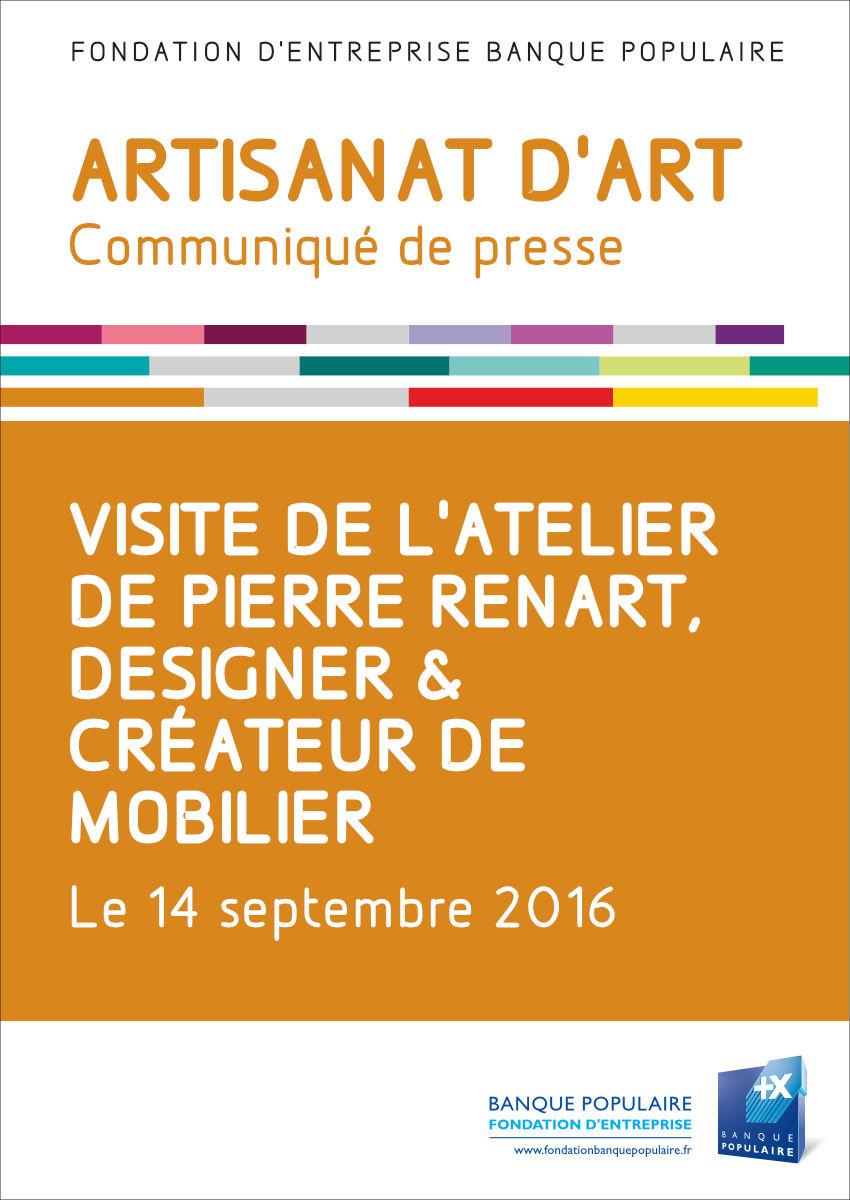Communiqué de presse - Visite de l'atelier de Pierre Renart, créateur de mobilier